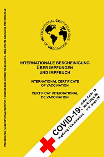 INTERNATIONALE BESCHEINIGUNG ÜBER IMPFUNGEN UND IMPFBUCH: Neu: Mit separater COVID-19 Seite