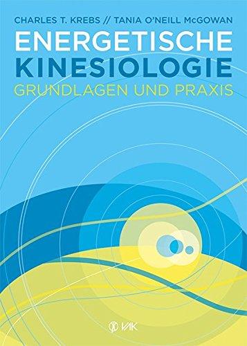 Energetische Kinesiologie: Grundlagen und Praxis