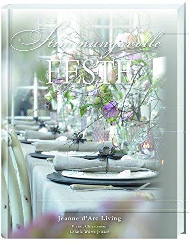 Stimmungsvolle Feste: Wenn Gäste kommen